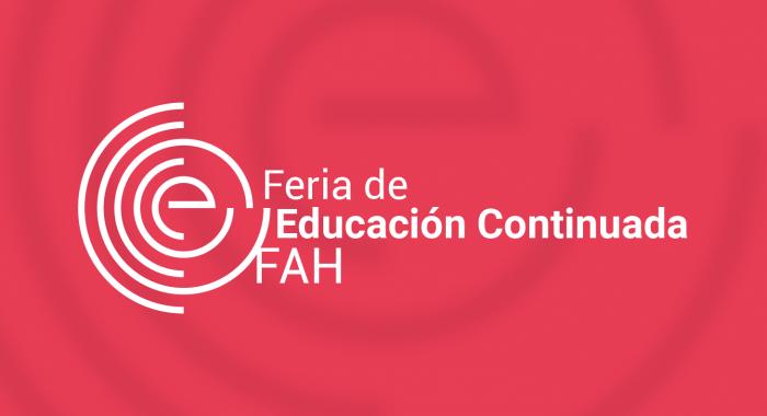 Feria de Educación Continuada FAH_Agenda_Cultural
